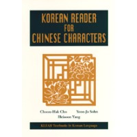 Korean: Korean Reader for Chinese Characters (Klear Textbooks in Korean Language)