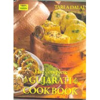 Gujarati - The Complete Gujarati Cook Book by Tarla Dalal