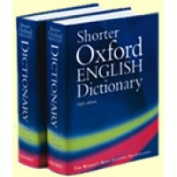 Oxford English - The Shorter Oxford English Dictionary Vol. 1&2