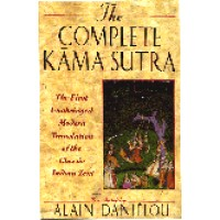 The Complete Kama Sutra - by Alain Danielou
