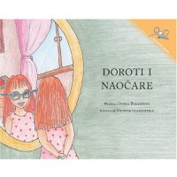 Dorothy And The Glasses / Doroti i naocare (Paperback) - Serbian