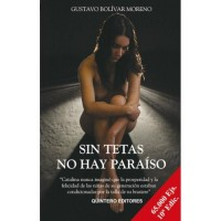 Sin Tetas No Hay Paraiso / There is No Paradise Without Tits