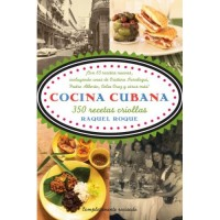 Cocina Cubana / Cuban Cuisine: More than 350 Traditional Recipes (PB)