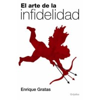 El Arte De La Infidelidad / The Art of Being Unfaithful