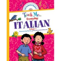 Teach Me Everyday Italian Volume 1