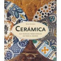 Ceramica / Ceramics: A World Guide to Traditional Techniques