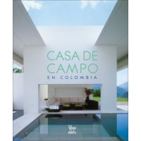 Casa De Campo / Country Homes: In Colombia