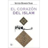 El Corazon Del Islam / The Heart of Islam