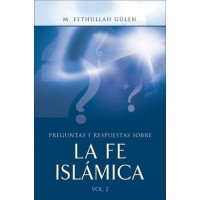 Preguntas Y Respuestas Sobre La Fe Islamica, Vol. 2 / Questions and Answers About Islam, Vol 2