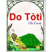 Do Toti / Turtle's Back in Haitian-Creole only by Marie Lily Cerat 11x17 format