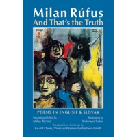 Milan Rufus And That's the Truth (HC)