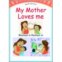 My Mother Loves Me / Manman m Renmen m in Haitian-Creole & English