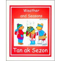 Weather and Seasons / Tan ak Sezon in English & Haitian-Creole by Mia Faye Vilsaint