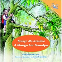 A Mango for Grandpa (Paperback) - Polish and English