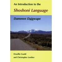 An Introduction to the Shoshoni Language (Paperback)