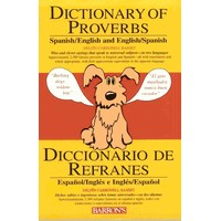 Dictionary of Proverbs - Spanish/English and English/Spanish (Paperback)