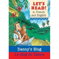 Danny's Blog / Le Blog De Danny (Paperback) - French/English Edition