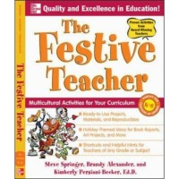 The Festive Teacher: Multicultural Activities for Your Curriculum (Paperback)