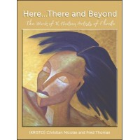 Here... There and Beyond, The Work of 16 Haitian Artists of Florida