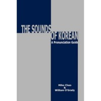 The Sounds of Korean: A Pronunciation Guide