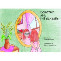 Dorothy And The Glasses / Dorotka a Okuliare (Paperback) - Slovak