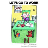 Let's Go To Work / Ideme Do Prace (Paperback) - Slovak