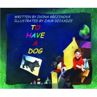 To Have A Dog / Mat Tak Psika (Paperback) - Slovak