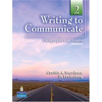 Writing to Communicate 2: Paragraphs and Essays (Paperback) - Intermediate