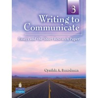 Writing to Communicate 3: Essays and The Short Research Paper (Paperback) - High-Intermediate