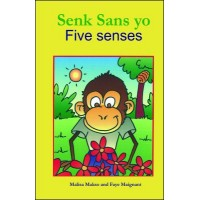 Five Senses / Senk Sans in English & Haitian Creole by Malisa Makso
