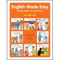 English Made Easy Volume One - Learning English Through Pictures