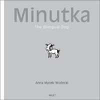 Minutka: The Bilingual Dog (Polish-English)