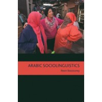 Arabic Sociolinguistics - Topics in Diglossia, Gender, Identity, and Politics