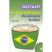 Hippocrene Brazilian Portuguese: Instant Vocabulary Builder with CD