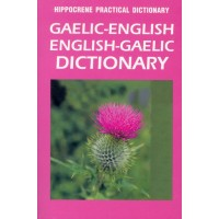 Hippocrene - Gaelic <> English Practical Dictionary