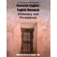 Hippocrene - Romansh-English / English-Romansh Dictionary and Phrasebook