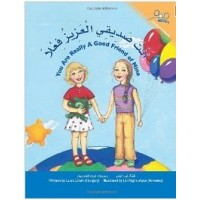 You Are a Really Good Friend of Mine (Paperback) - Arabic & English