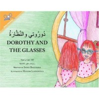 Dorothy and the Glasses (Paperback) - Arabic & English