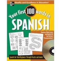Your First 100 Words Spanish w/Audio CD