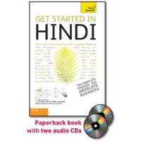 Get Started in Hindi with Two Audio CDs: A Teach Yourself Guide
