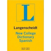 Langenscheidt: New College Dictionary Spanish (Spanish-English / English-Spanish) (Hardcover)