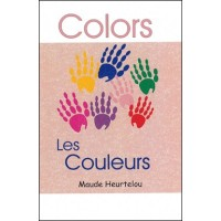 Colors, Koulé in English & French by Maude Heurtelou