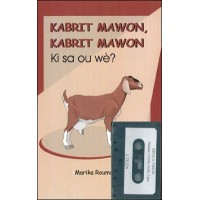 Kabrit Mawon, (Brown Goat Brown Goat) with audio tape, Book and Tape by Marika Roumain in Haitian-C