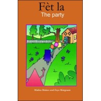 The Party / Fèt La in English & Haitian-Creole by Malisa Makso