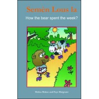 The Bear's Week / Semèn lous la in English & Haitian-Creole by Malisa Makso