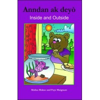 Inside and Outside/Anndan ak Deyò in English & Haitian-Creole by Malisa Makso