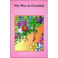 Nòs Woz ak Choublak in Haitian-Creole only by Malisa Makso