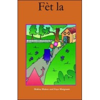 Fèt La (the party) in Haitian-Creole only by Malisa Makso