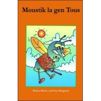 Moustik la gen tous (Mosquito who Caught a Cold) in Haitian-Creole only by Malisa Makso