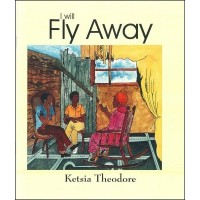 I Will Fly Away / Ti Lonbraj Vole in English & Haitian-Creole by Ketsia Theodore (Big Book)